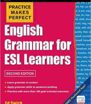 Practice Makes Perfect English Grammar For Esl Learners 2nd Edition: With 100 Exercises PDF