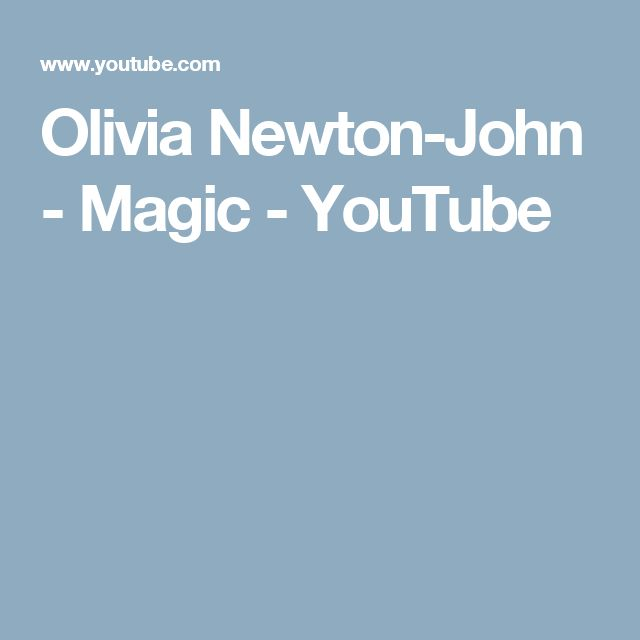 Olivia Newton-John - Magic - YouTube