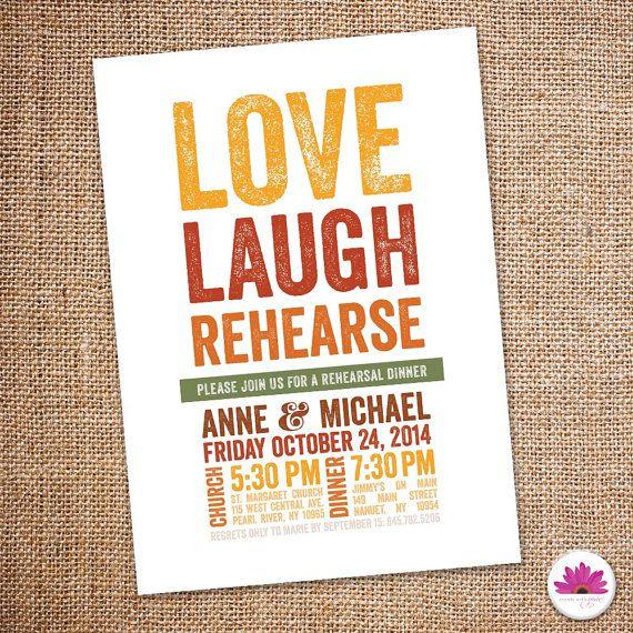 Love, Laugh, Rehearse - Fall Rehearsal Dinner Invitation!