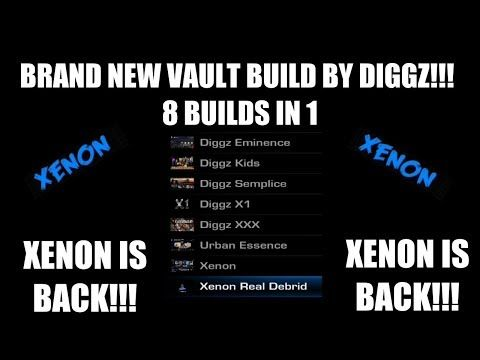 BRAND NEW VAULT BUILD BY DIGGZ 🔥 8 BUILDS IN 1 🔥 XENON, XENON RD