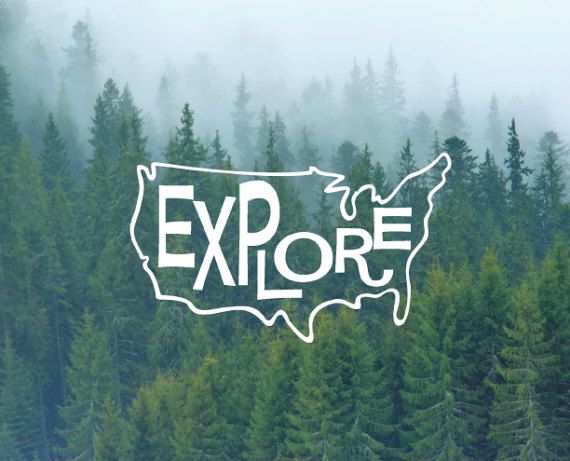 Explore The US  Decal / Quote Decal / Nature Decals / Laptop Decals / Car Decals / Computer Decals / MacBook Decals / Window Decals