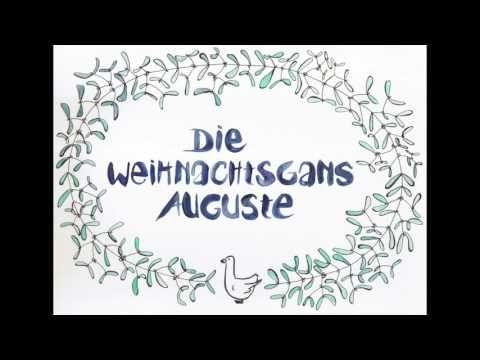 Felix Heller - Adventskalendertürchen 4 - Die Weihnachtsgans Auguste Teil 1 (2016) - YouTube