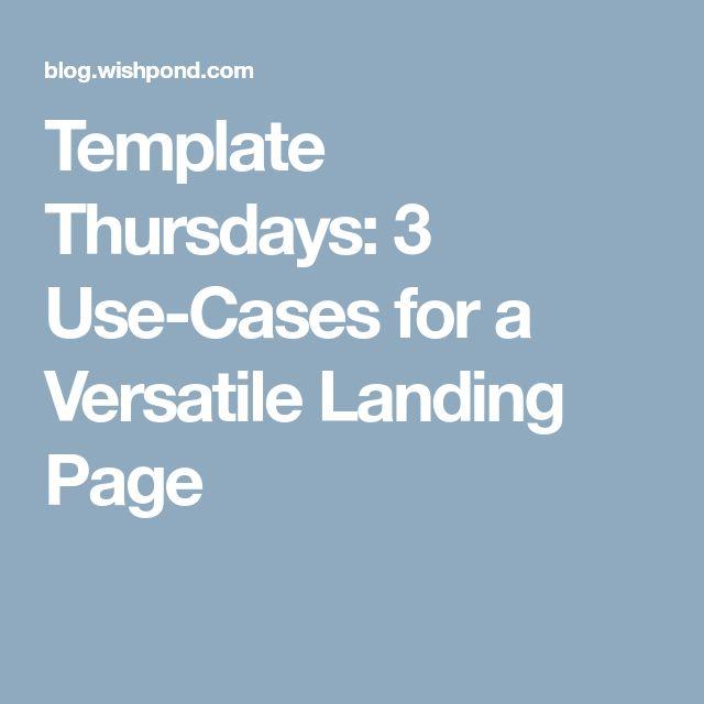 Template Thursdays: 3 Use-Cases for a Versatile Landing Page
