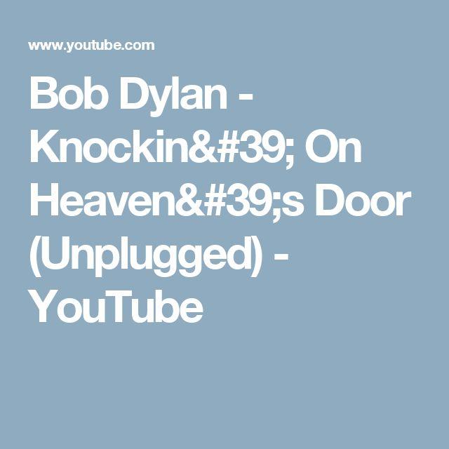 Bob Dylan - Knockin' On Heaven's Door (Unplugged) - YouTube