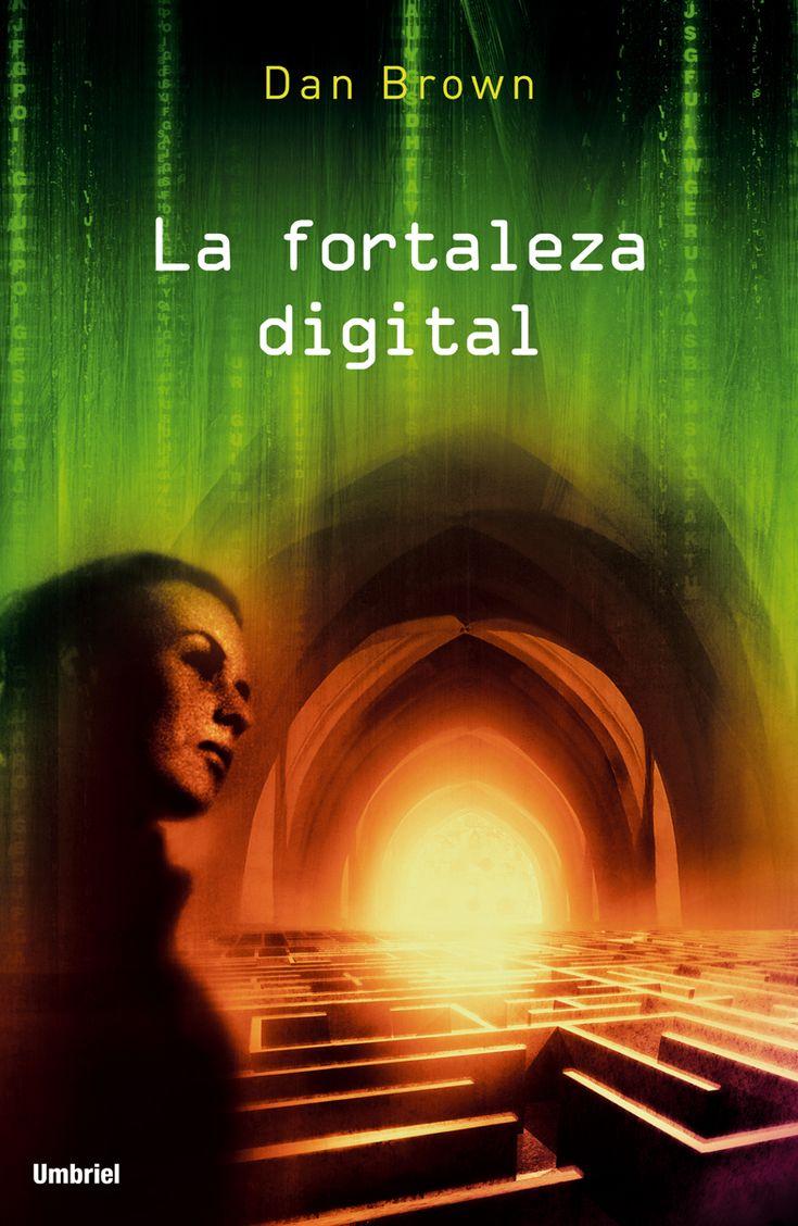 Mirar, Leer, Saber: Rese�a: La Fortaleza Digital (dan Brown)