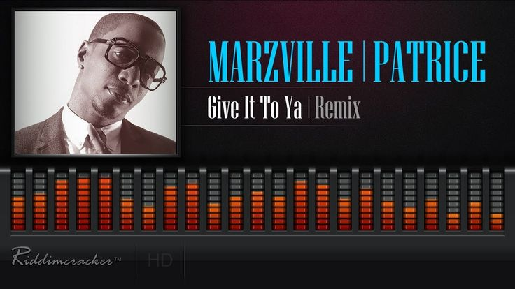 Marzville Feat. Patrice Roberts - Give It To Ya (Remix) [2018 Soca] [HD]      ● ARTISTE: MARZVILLE   PATRICE ROBERTS ● COUNTRY: Barbados   Trinidad & Tobago ● RELEASED: 2018 Produced by Gorg   Superlynks Records & Hardware Muzyk Additi... https://www.youtube.com/watch?v=BLFzPuk_D6E