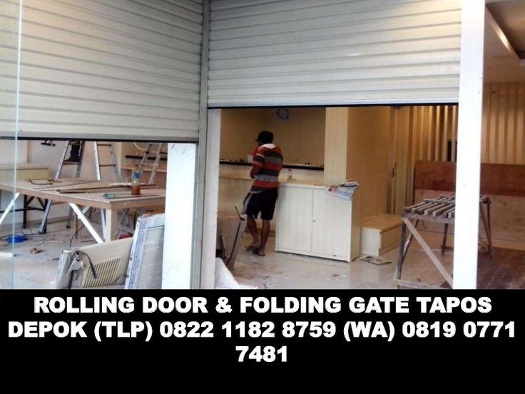 7ROLLING DOOR & FOLDING GATE TAPOS DEPOK (TLP) 0822 1182 8759 (WA) 0819 0771 7481 ISI :  ROLLING DOOR  DAN HARGA FOLDING GATE MURAH TAPOS DEPOK Harga Rolling D…
