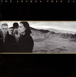 The Joshua Tree - U2. So many good songs can be found on this album.  What an important album for U2.  Even so, 'Bullet the Blue Sky' sounds better on their live recordings than it does here in the studio version.