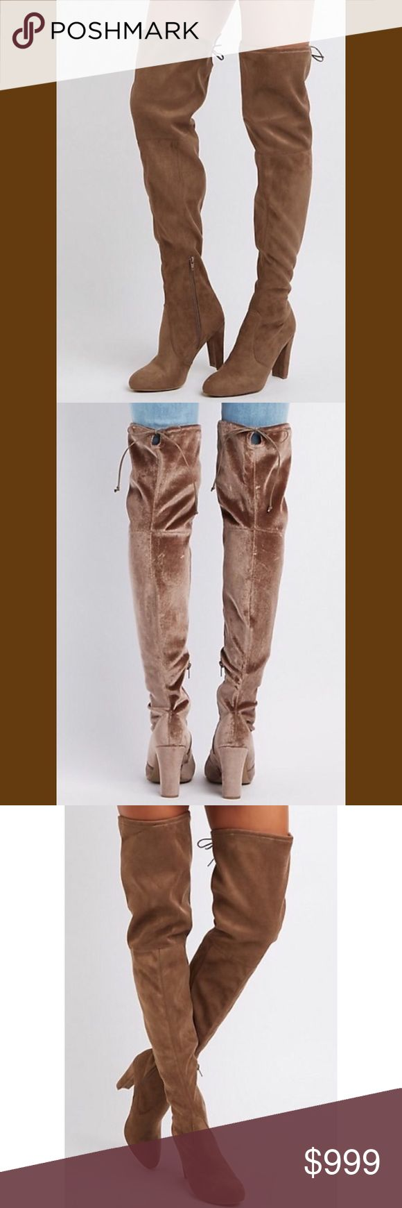 NWT, NIB Over the knee boots. Yours will be the velvet/shiny taupe. All pix show exact same style boot at different angles. Has a zipper at the instep. Ties in the back. Brand New in box.The lid has a little tear in the corner. Charlotte Russe Shoes Over the Knee Boots