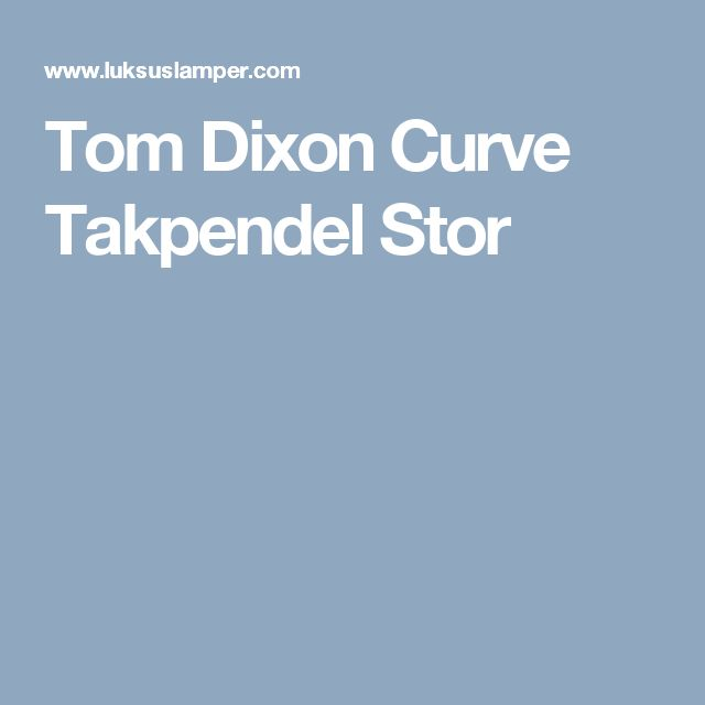 Tom Dixon Curve Takpendel Stor
