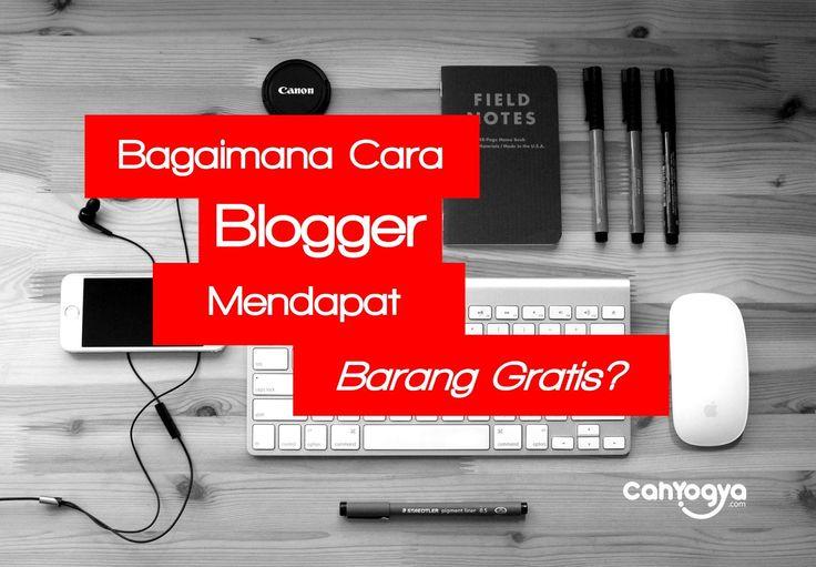 Rahasia Bagaimana Blogger Mendapatkan Barang Gratis http://www.cahyogya.com/2015/12/rahasia-bagaimana-cara-blogger.html