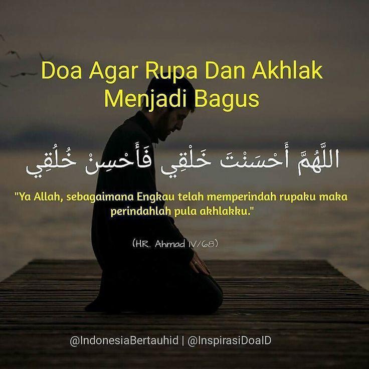 . Doa Agar Rupa Dan Akhlak Menjadi Bagus  اللهم أحسنت خلقي فأحسن خلقي  Ya Allah sebagaimana Engkau telah memperindah rupaku maka perindahlah pula akhlakku  HR. Ahmad IV/68  . . Follow @InspirasiDoaID  Follow @InspirasiDoaID  Follow @InspirasiDoaID   #IndonesiaBertauhid #IslamRahmatanLilAlamin #InspirasiDoaIB #Doa #Dailydoa #DoaSeharihari #Islam http://ift.tt/2f12zSN