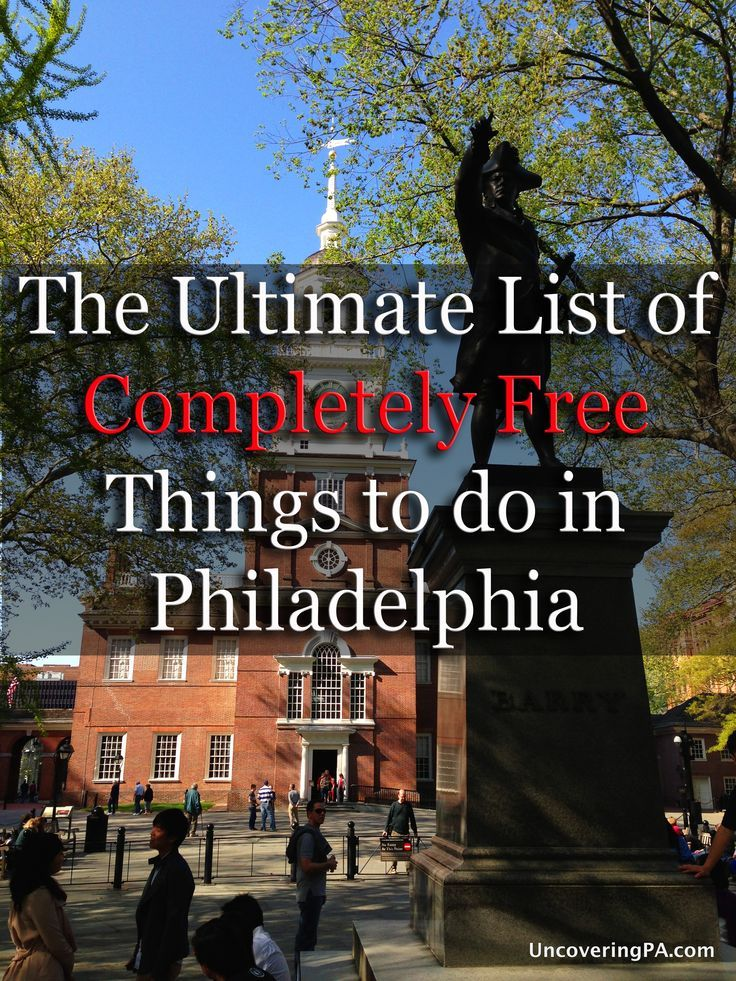 Check out the Ultimate List of Completely Free Things to do in Philly