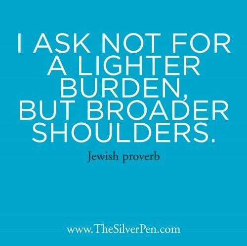 Exceptionnel Jewish Proverb.
