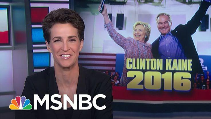 Hillary Clinton Taps Sen Tim Kaine As Running Mate | Rachel Maddow | MSNBC