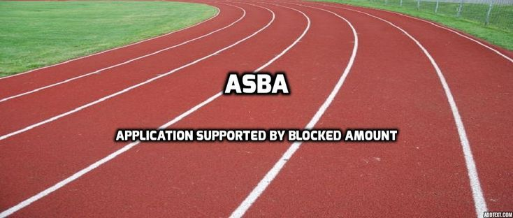 ASBA – Application Supported by Blocked Amount - EFFICIENT MODE OF IPO APPLICATION
