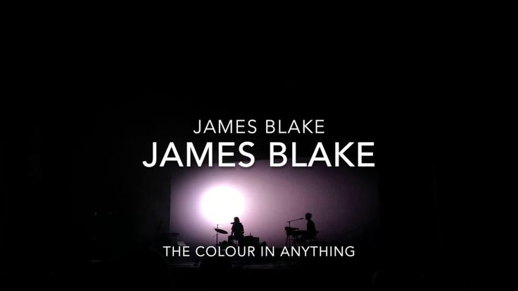 James Blake The Colour in Anything Tour 2016