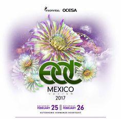 GoRockfest.Com: EDC Mexico 2017 Lineup & Tickets Info
