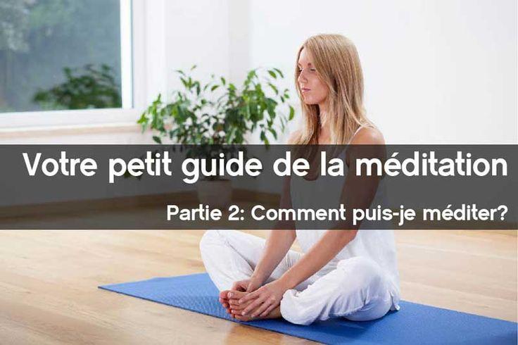 Petite guide de la méditation – Partie 2