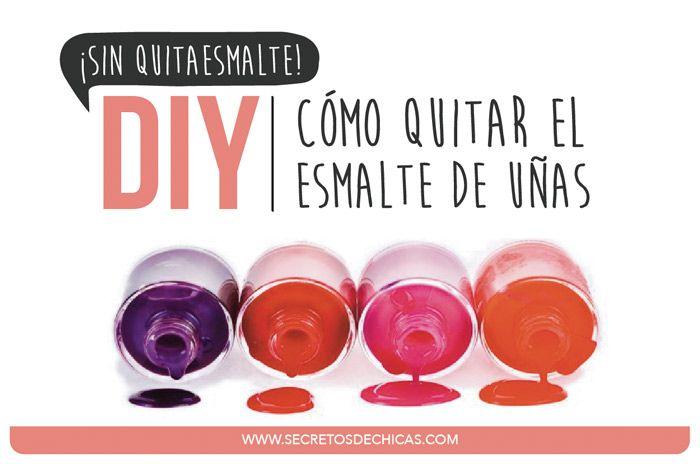 Como quitar el esmalte de uñas sin quitaesmaltes - Secretos de Chicas by Patry Jordan