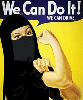 """Using the old """"We Can Do It"""" image about western women's ability to act, this image is a take on that, protesting the right against women driving."""