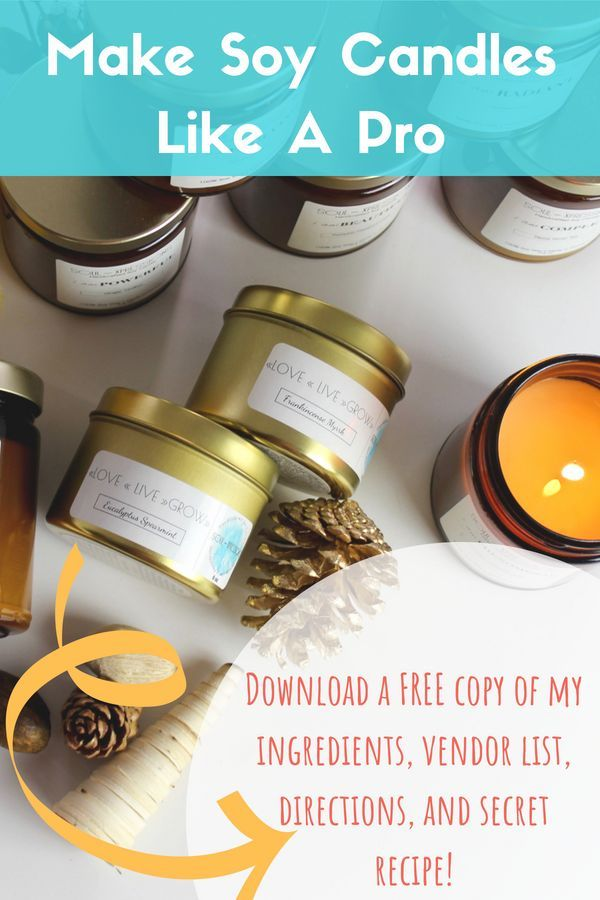 Learn How To Make Soy Candles Like A Pro Download A Free Printable