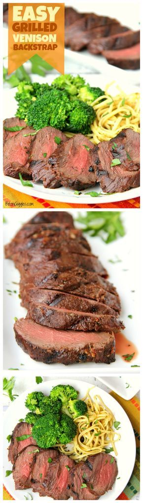 Easy Grilled Venison Backstrap - The best way to prepare venison backstrap! Delicious and flavorful with no gamey taste! #venison #grilled