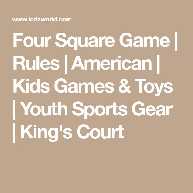 Four Square Game | Rules | American | Kids Games & Toys | Youth Sports Gear | King's Court