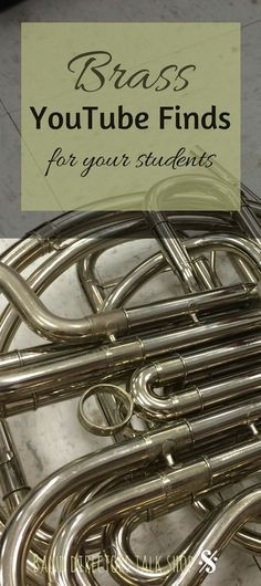 Click here for a list of great youtube videos to inspire your brass students, both beginning and advanced band members!