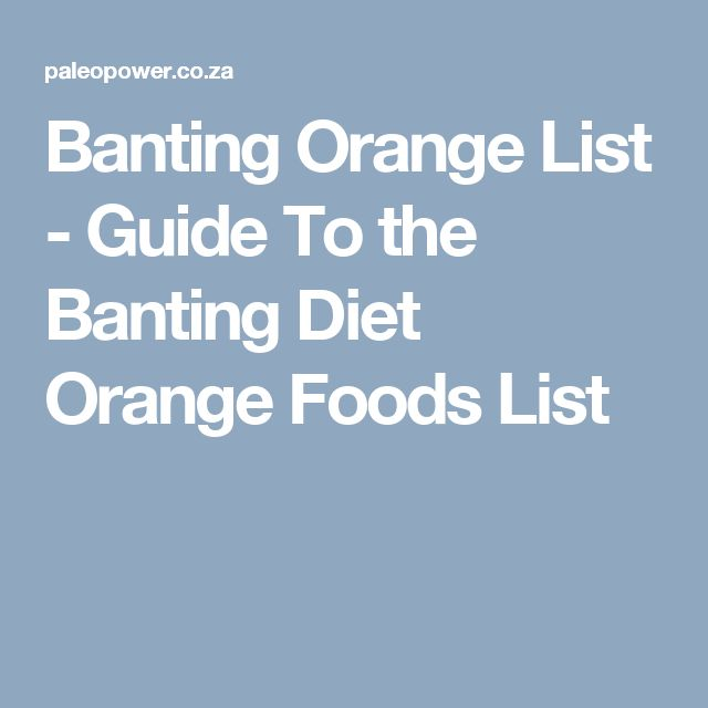 Banting Orange List - Guide To the Banting Diet Orange Foods List