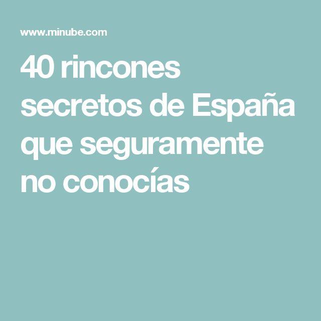 40 rincones secretos de España que seguramente no conocías