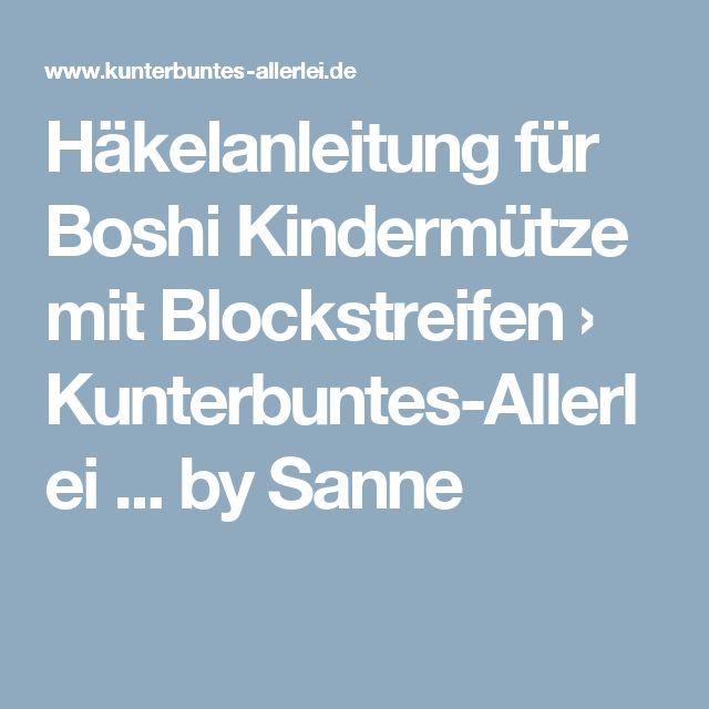 Häkelanleitung für Boshi Kindermütze mit Blockstreifen › Kunterbuntes-Allerlei ... by Sanne