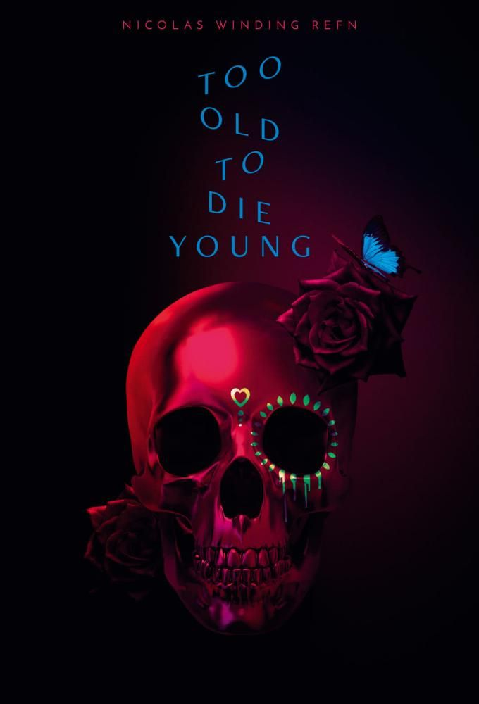 Too Old To Die Young 2019 Cinema Paradiso Serie Tv Cinema