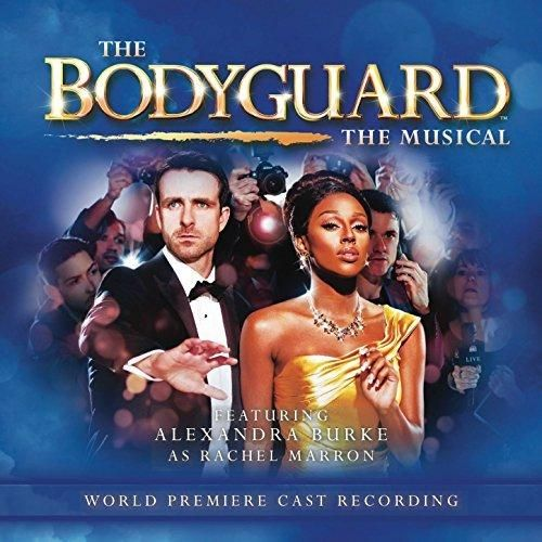 Various artists - The Bodyguard the Musical (World Premiere Cast Recording)