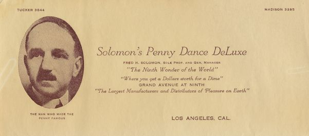 Letterhead stationery from Solomon's Penny Dance DeLuxe, circa 1915-1930. Mr. Solomon was a resident of Topanga and involved in philanthropy, sponsoring events for the underprivileged at his Topanga property.  Topanga Historical Society. San Fernando Valley History Digital Library.: Dance Delux, Circa 1915 1930, Letterhead Stationery, History Digital, Collection Pin, Fernando Valley, Historical Society, Digital Libraries, Digital Collection