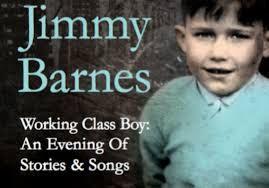 Clancy Tucker's Blog: 29 May 2017 - JIMMY BARNES - Australian Rock Legend