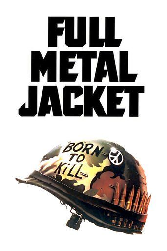 The Full Metal Jacket (1987) movie poster image