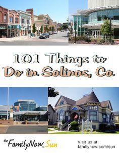 101 things to do in Salinas California