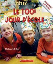 100e jour d'école (Le)