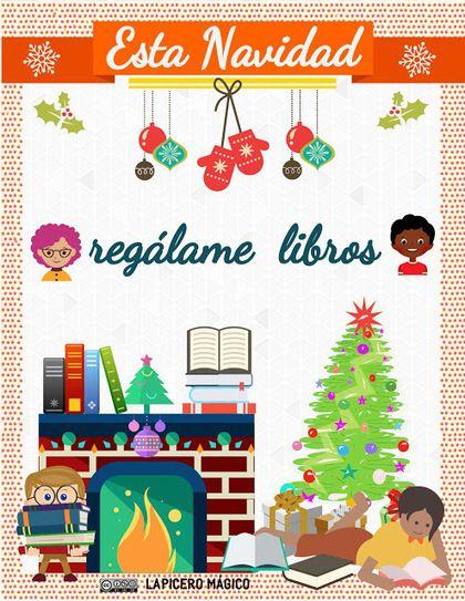 Libros en Navidad | Animación a la Lectura y Escritura Creativa. Bibliotecas Escolares. | Scoop.it