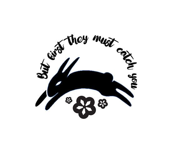Watership Down - But First They Must Catch You - Vinyl Decal