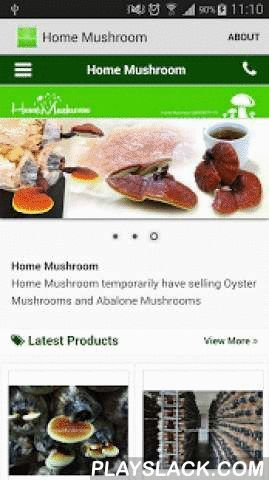 Homemushroom.com.my  Android App - playslack.com , Home Mushroom is founded by a young man. After graduated from university, he directly went to Singapore to find a job to earn money, it's because the money exchange rates is very high, most of the people believe that to work in Singapore is the best option. Working in Singapore about 5 years. Finally, he chose to go back to his own country Malaysia to build his own work. His dream never goes out over five years. In year 2014, he gave up high…