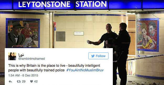 The hashtag was inspired by an eyewitness to the attack Leytonstone station who shouted at the suspect as police held him down.