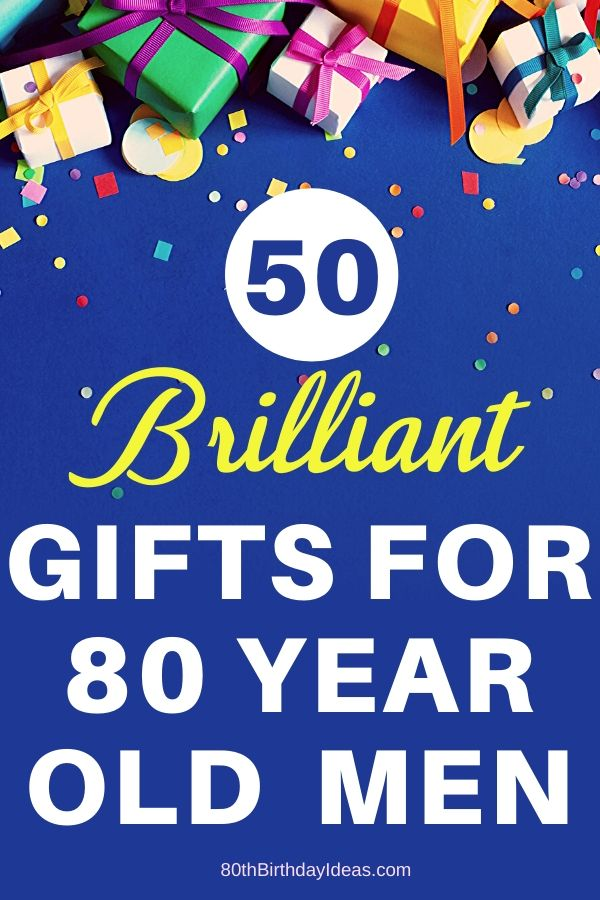 80th Birthday Gifts For Men Mens Birthday Gifts Unique Gifts