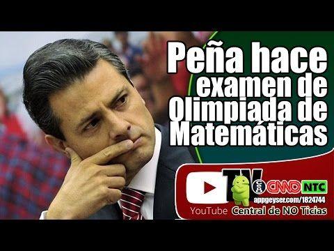 Peña Nieto hace examen de Olimpiada de Matemáticas