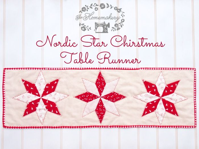 Christmas Sewing Craft Ideas Part - 42: Paper Pieced Nordic Christmas Star Table Runner - The Homemakery Blog