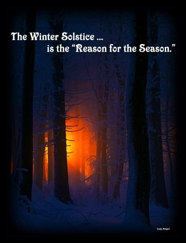 """The Winter Solstice -- is the Reason for the Season"""