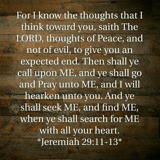 Jeremiah 29 11 13 kjv for i know the thoughts that i - Jer 29 11 kjv ...