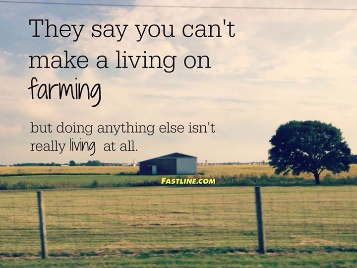 Farming Quotes Entrancing 97 Best Farm Quotes Images On Pinterest  Res Life Country Life And . Decorating Inspiration