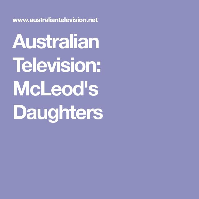 Australian Television: McLeod's Daughters